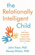 The Relationally Intelligent Child eBook