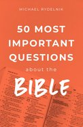 50 Most Important Questions About the Bible Paperback