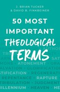 50 Most Important Theological Terms Paperback