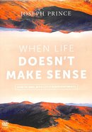 When Life Doesn't Make Sense - How to Deal With Life's Disappointments (2 Dvds) DVD