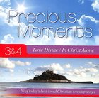 Precious Moments 3 & 4 Double CD: Love Divine/In Christ Alone CD