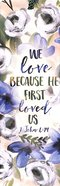Bookmark With Tassel: He First Loved Us Stationery