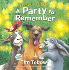 A Party to Remember (Bronco And Friends Series) Hardback