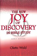 The New Joy of Discovery in Bible Study Paperback
