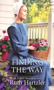 Finding the Way (Amish Singles) (Love Inspired Series) Mass Market