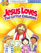 Jesus Loves the Little Children (Ages 2-4, Reproducible) (Warner Press Colouring/activity Under 5's Series) Paperback