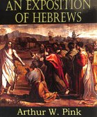 An Exposition of Hebrews Paperback