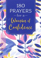 180 Prayers For a Woman of Confidence Paperback