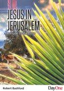 Jesus in Jerusalem Paperback