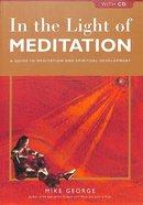 In the Light of Meditation Paperback