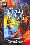 From the Mouth of Elijah (2nd Edition) (#02 in Children Of The Bard Series) Paperback