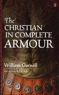 Christian in Complete Armour Original Edition Hardback