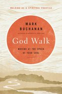 God Walk: Moving At the Speed of Your Soul eBook