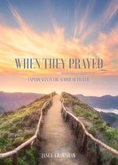 When They Prayed Paperback