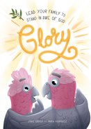 Glory (Good News In The Gum Trees Series) Paperback