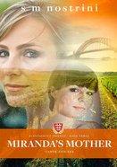 Miranda's Mother (#03 in Plantagenet Trilogy Series) Paperback