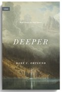 Deeper: Real Change For Real Sinners (Union Series) Hardback