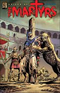 Voices of the Martyrs Ad 34-200 (Martyrs From Stephen Ad 34 to Perpetua 200) (Kingstone Graphic Novel Series) Hardback