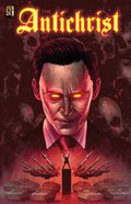 The Antichrist: A Man So Wicked He Can Only Be Called Antichrist (Kingstone Faith Comics Series) Paperback