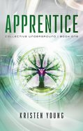 Apprentice (#01 in Collective Underground Series) Paperback
