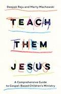 Build on Jesus: A Comprehensive Guide to Gospel-Based Children's Ministry Paperback