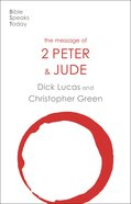 The Message of 2 Peter and Jude (2020) (Bible Speaks Today Series) Paperback