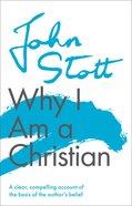 Why I Am a Christian (Centenary Edition) Paperback