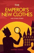 The Emperor's New Clothes and Other Tales Paperback