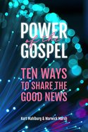 The Power of the Gospel: Ten Ways to Share the Good News Paperback