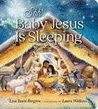 Shh... Baby Jesus is Sleeping Board Book