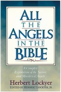 All the Angels in the Bible (Henderson All Series) Paperback