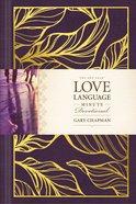The One Year Love Language Minute Devotional Hardback