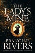 The Lady's Mine Hardback