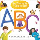 Big Thoughts For Little People ABC Board Book