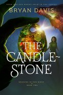 The Candlestone (#02 in Dragons In Our Midst Series) Hardback