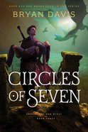 Circles of Seven, (#03 in Dragons In Our Midst Series) eBook