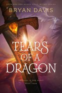 Tears of a Dragon (#04 in Dragons In Our Midst Series) Hardback
