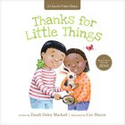 Thanks For Little Things: A Heart-To-Heart Talk With Jesus (A Child's First Bible Series) Board Book