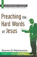 Preaching the Hard Words of Jesus Paperback