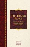 The Hiding Place (Hendrickson Classic Biography Series) Hardback