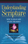 Understanding Scripture: How to Read and Study the Bible Paperback