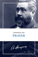 Sermons on Prayer Paperback