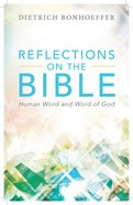 Reflections on the Bible Paperback