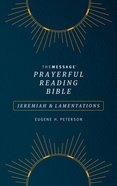 Message Prayerful Reading Bible Jeremiah & Lamentations Blue Paperback
