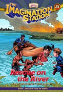 Rescue on the River (Adventures In Odyssey Imagination Station (Aio) Series) Paperback