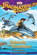 Islands and Enemies (Adventures In Odyssey Imagination Station (Aio) Series) Hardback