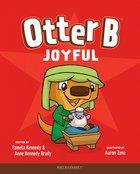 Joyful (#07 in Otter B Series) Hardback