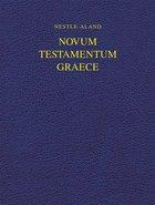 Na28 Nestle-Aland Novum Testamentum Graece 28: Greek New Testament Hardback