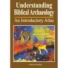 Understanding Biblical Archaeology Paperback
