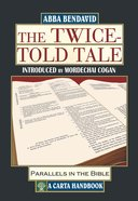 The Twice-Told Tale: Parallels in the Bible Hardback